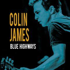 Colin James - Blue Highways (Vinyl)