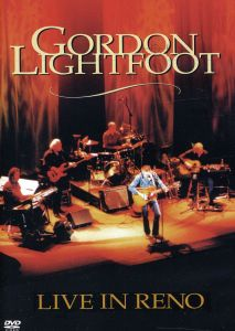 Gordon Lightfoot -  Live in Reno (DVD)