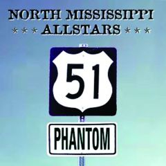 North Mississippi All Stars - 51 Phantom CD
