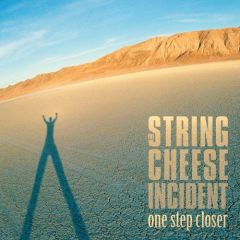 String Cheese Incident - One Step Closer CD